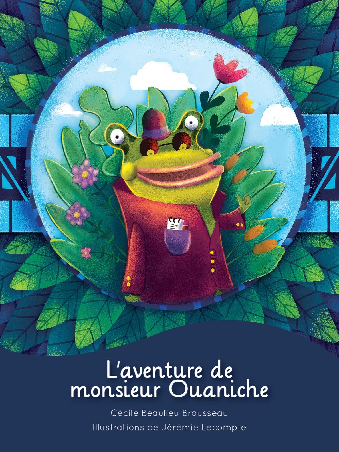 L'aventure de monsieur Ouaniche : album