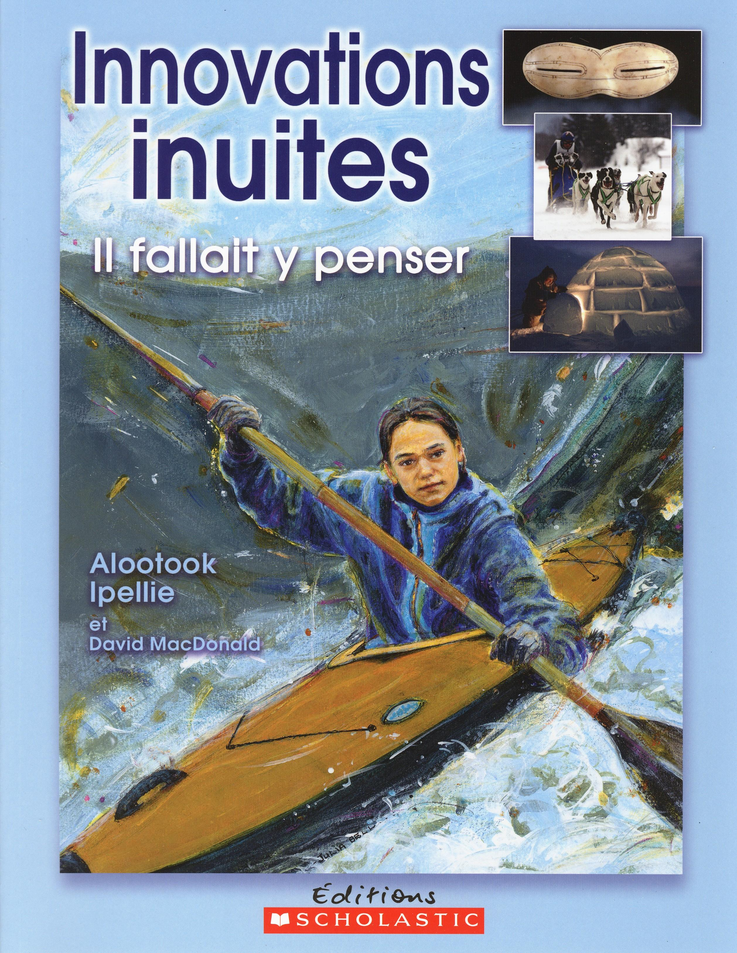 Innovations inuites : il fallait y penser