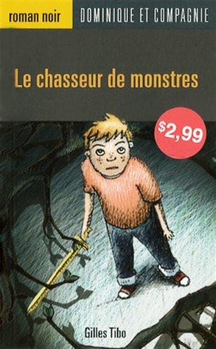 Le chasseur de monstres