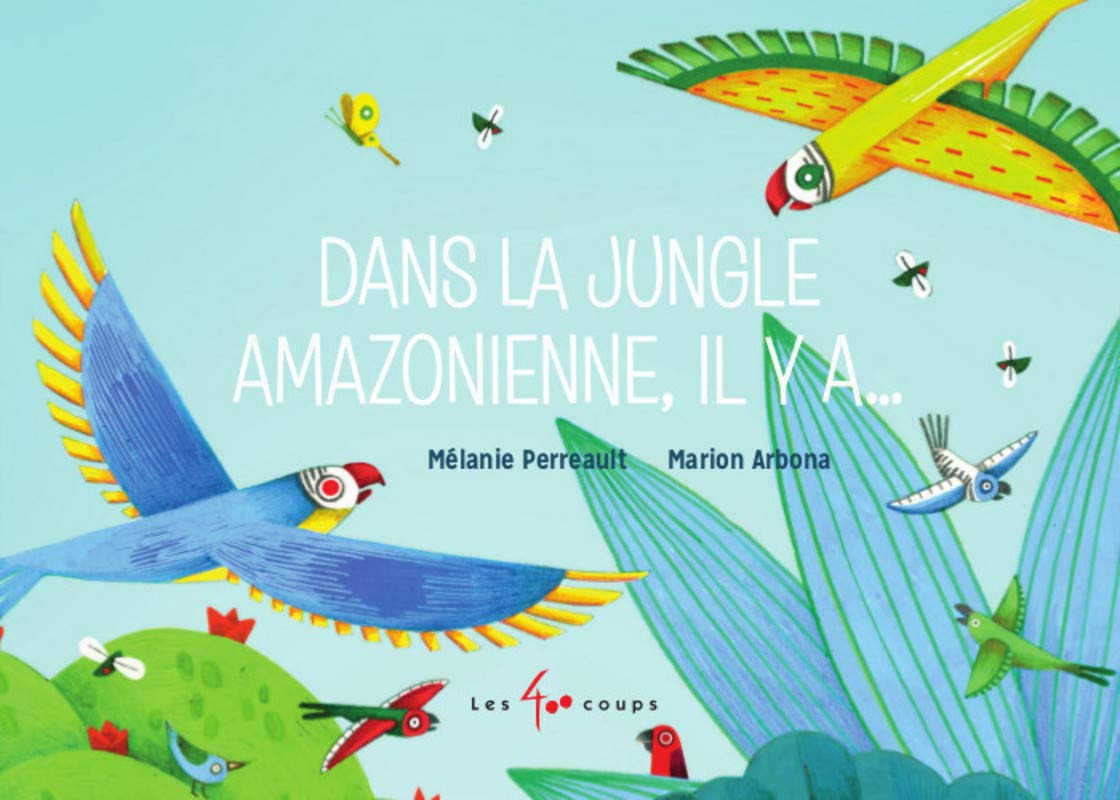 Dans la jungle amazonienne, il y a…