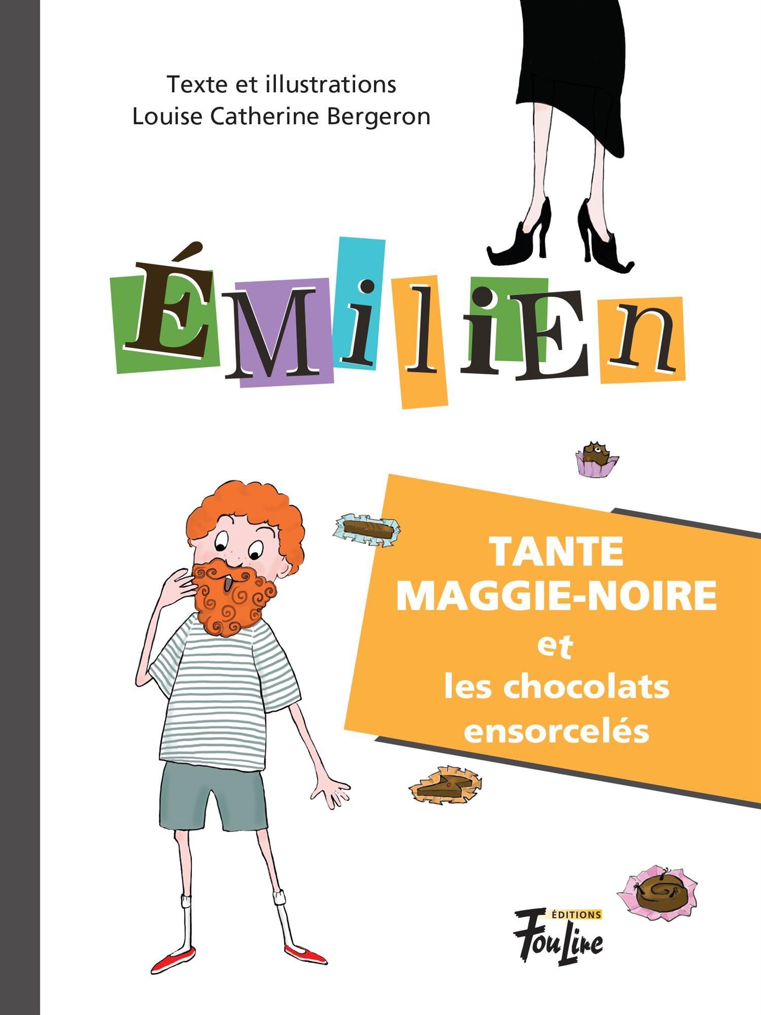 Tante Maggie-Noire et les chocolats ensorcelés