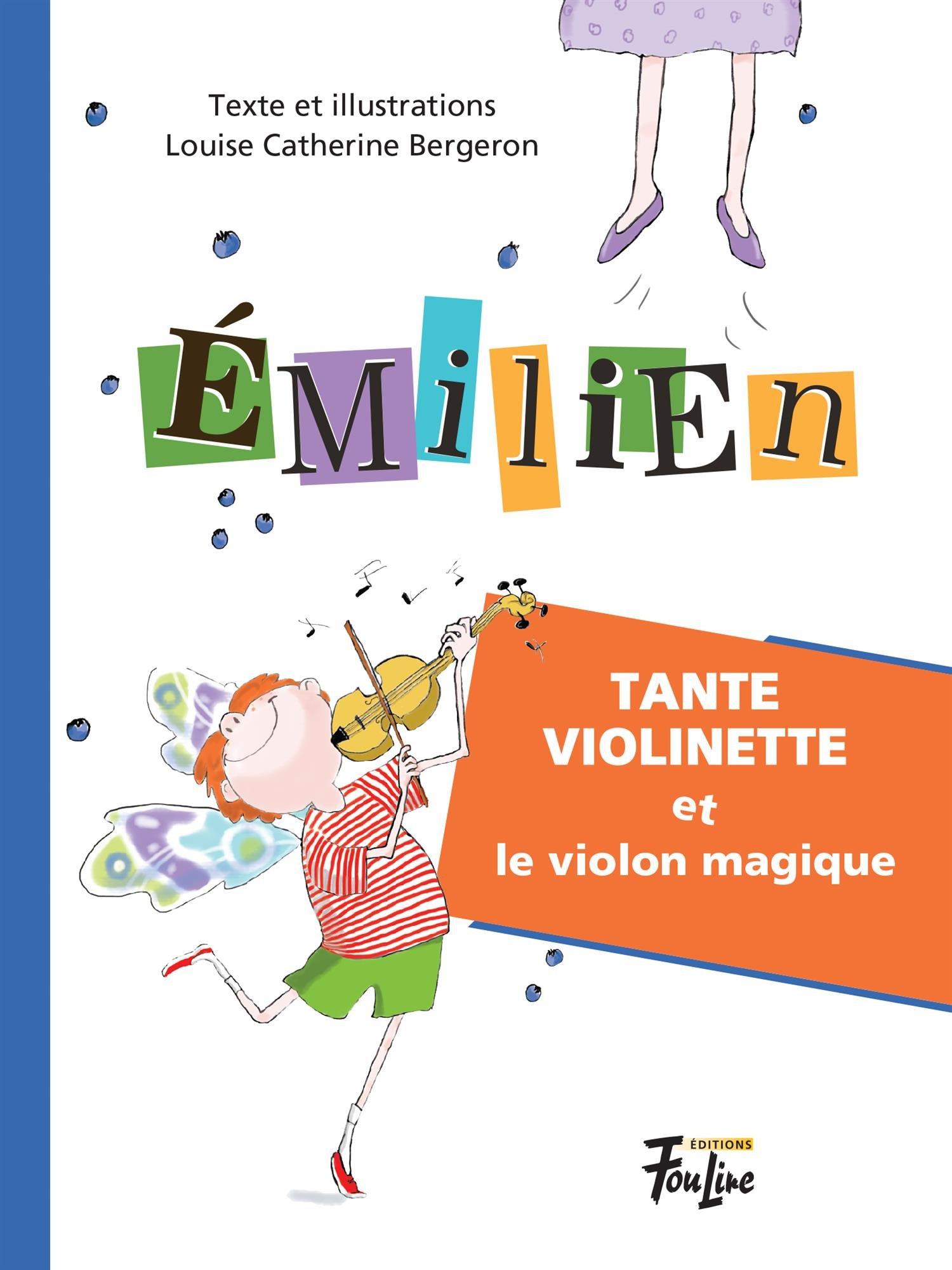 Tante Violinette et le violon magique