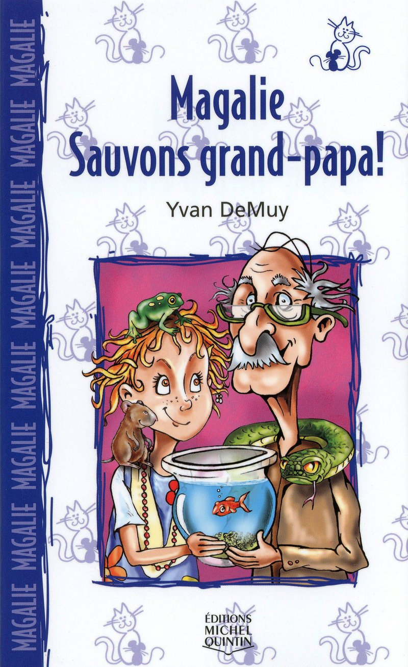 Magalie : sauvons grand-papa!