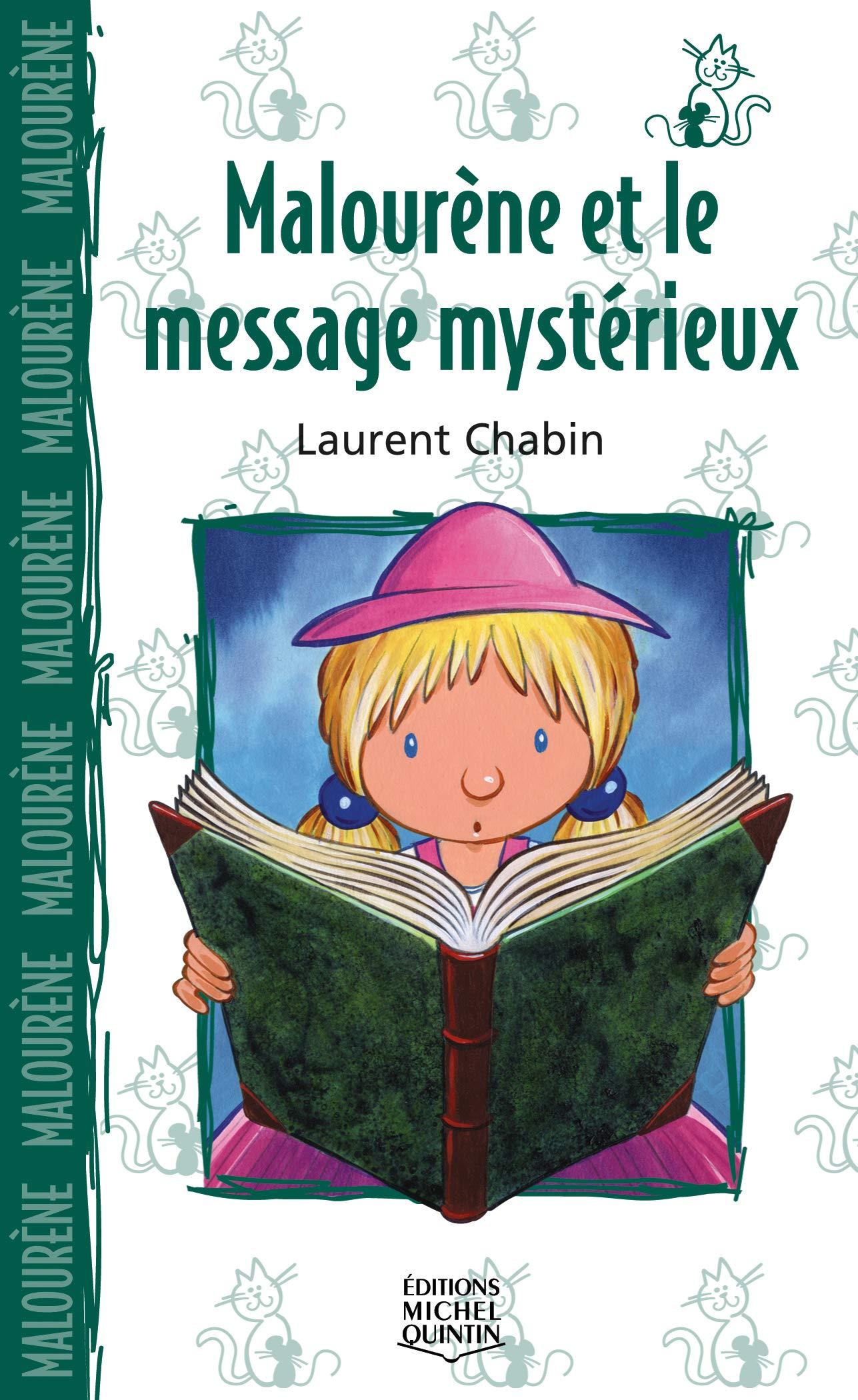 Malourène et le message mystérieux