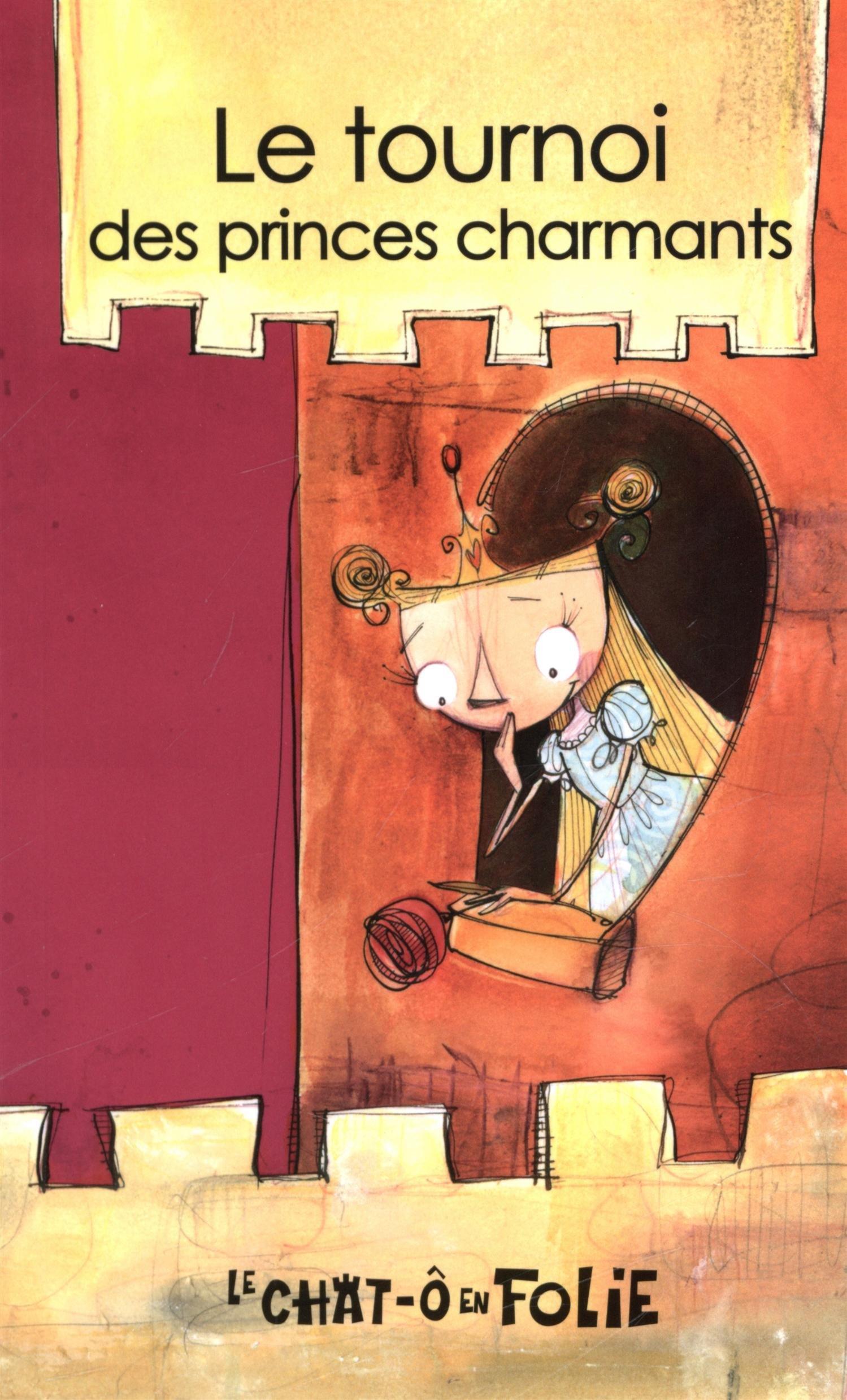 Le tournoi des princes charmants : miniroman