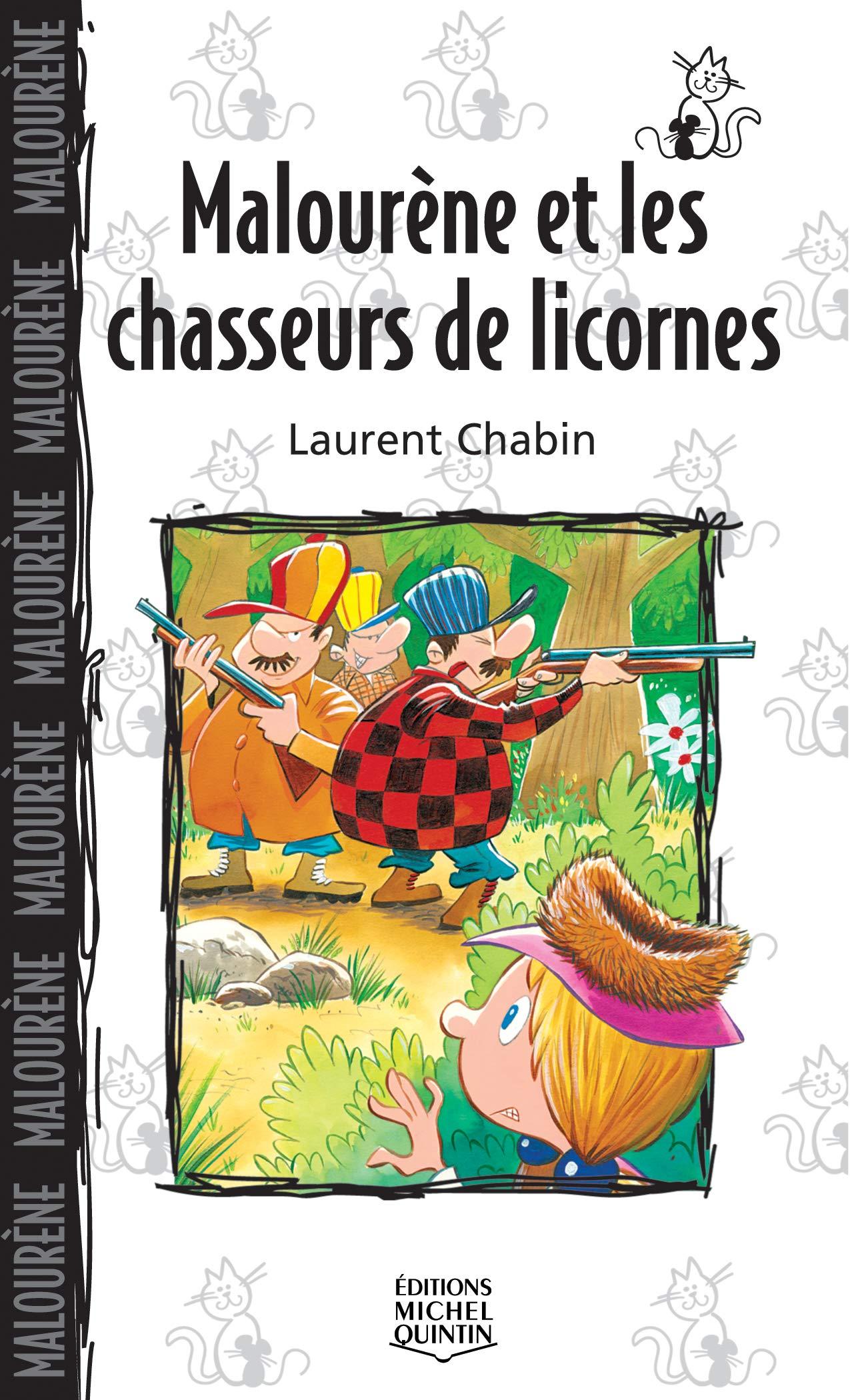 Malourène et les chasseurs de licornes