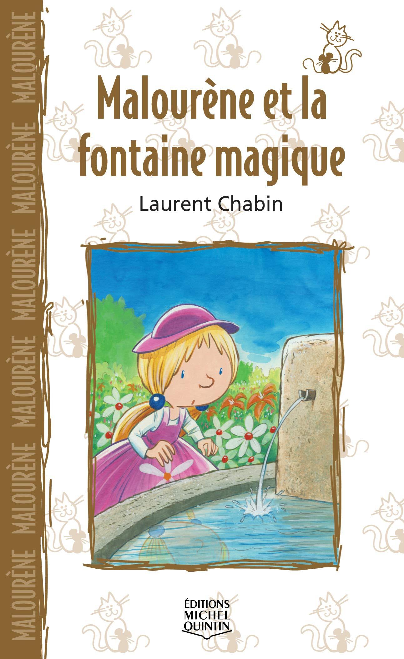 Malourène et la fontaine magique