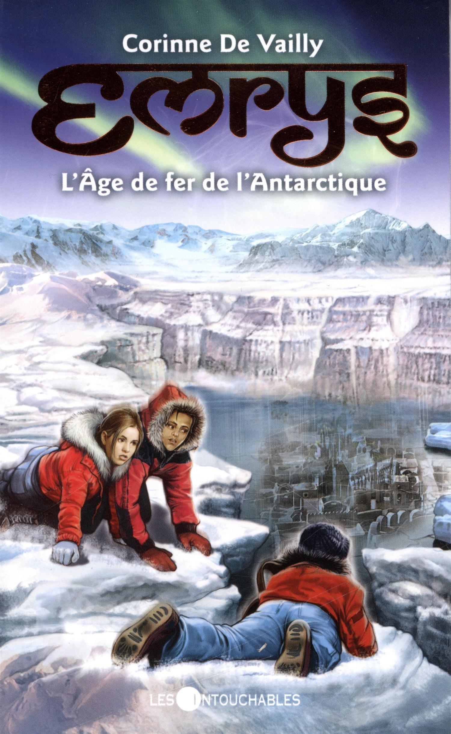 L'âge de fer de l'Antarctique