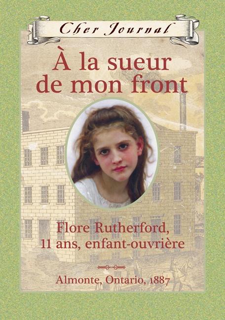 À la sueur de mon front : Flore Rutherford, 11 ans, enfant-ouvrière