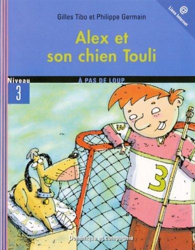 Alex et son chien Touli
