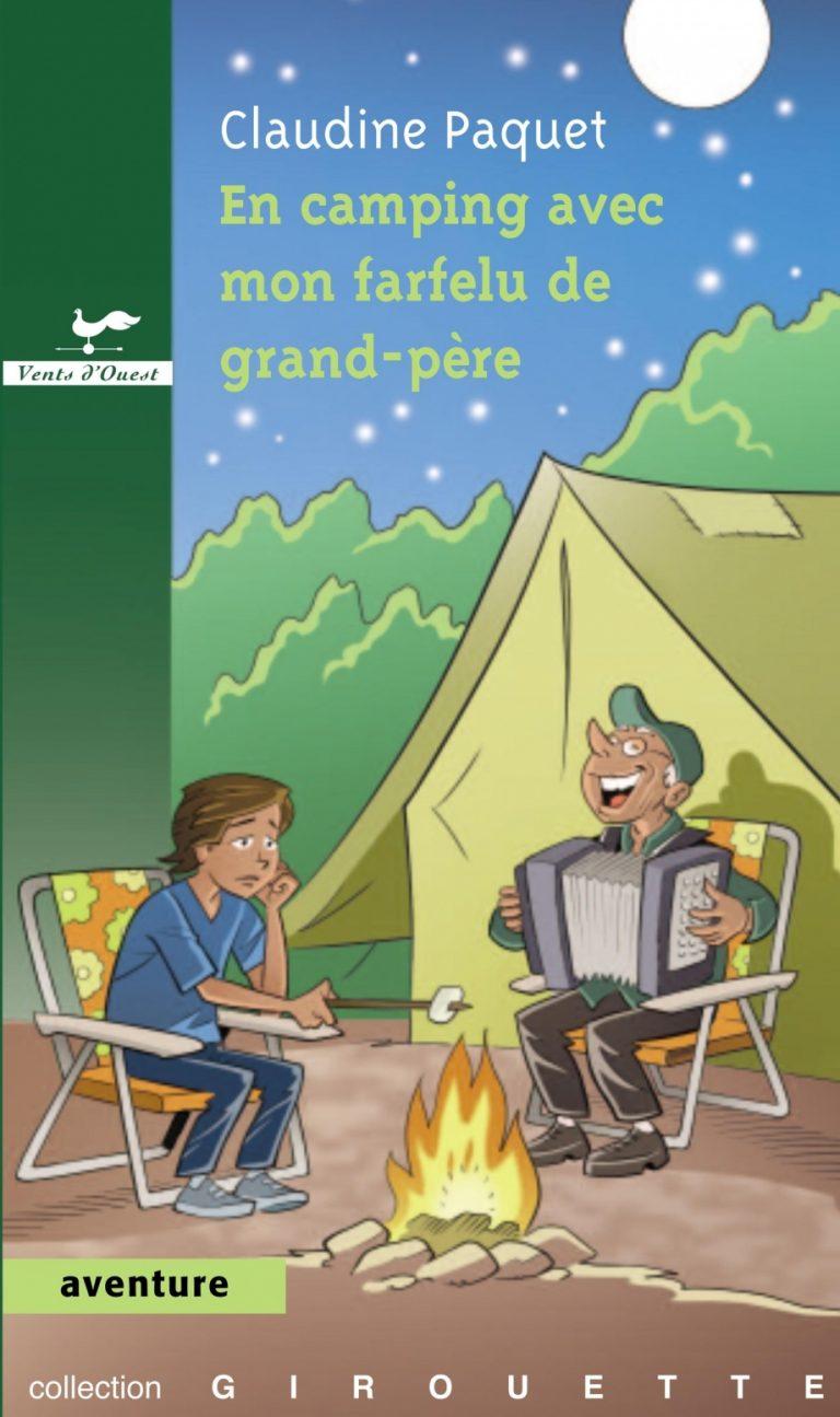 En camping avec mon farfelu de grand-père