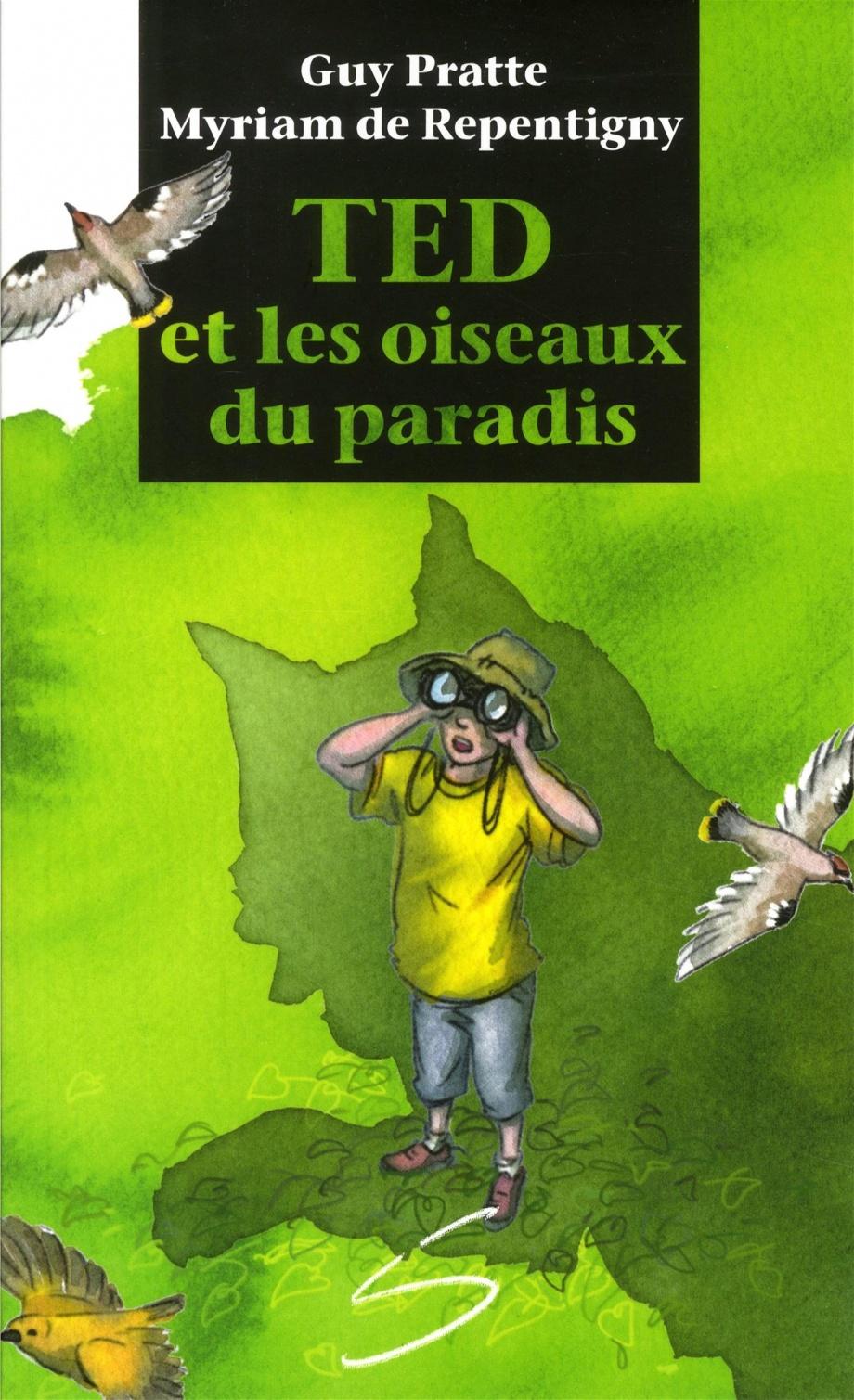 Ted et les oiseaux du paradis