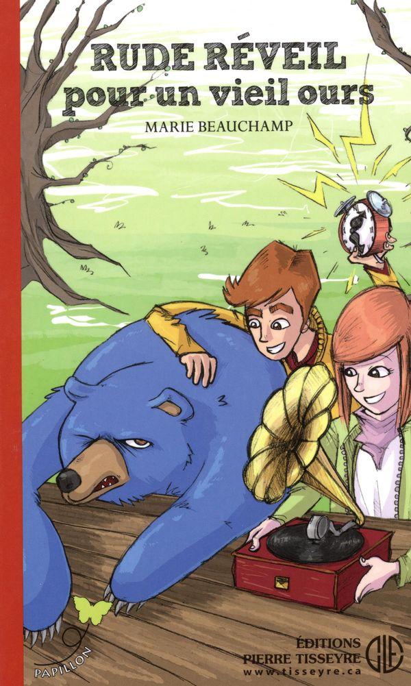 Rude réveil pour un vieil ours : roman