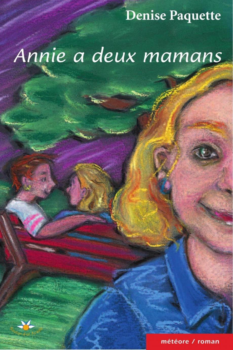 Annie a deux mamans : roman