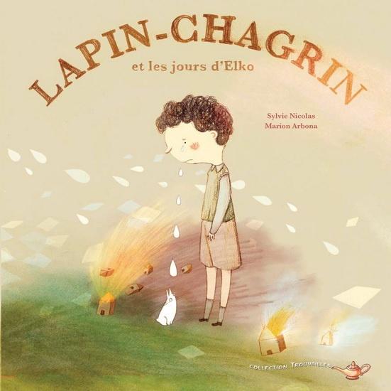 Lapin-Chagrin et les jours d'Elko