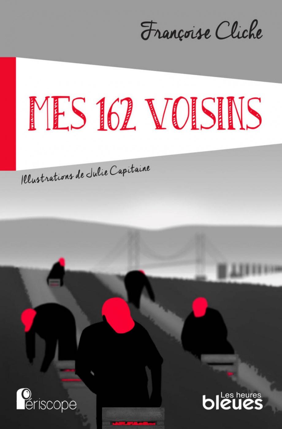 Mes 162 voisins : roman