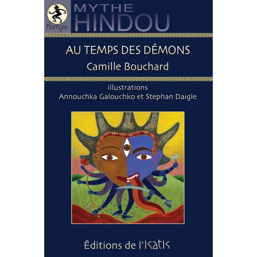 Au temps des démons : mythe hindou