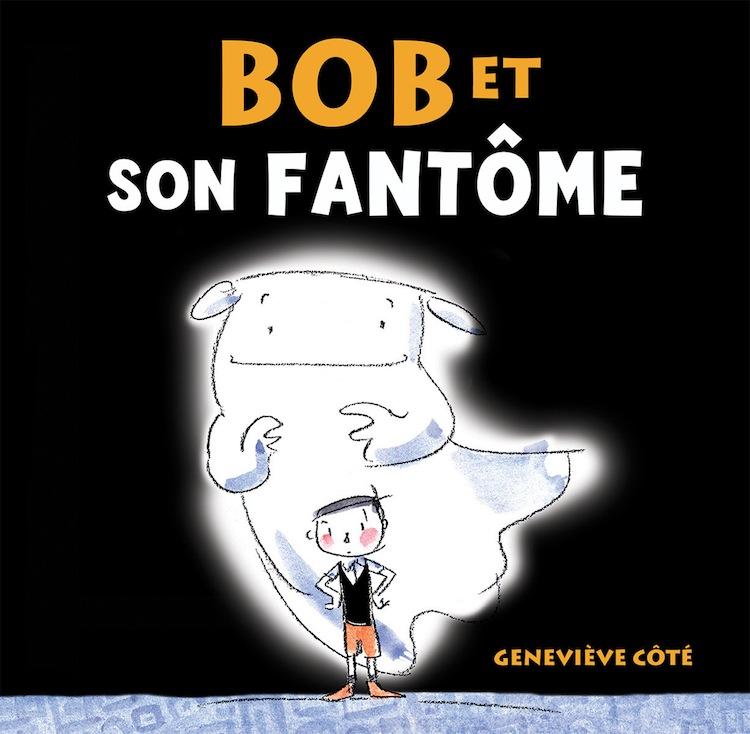 Bob et son fantôme