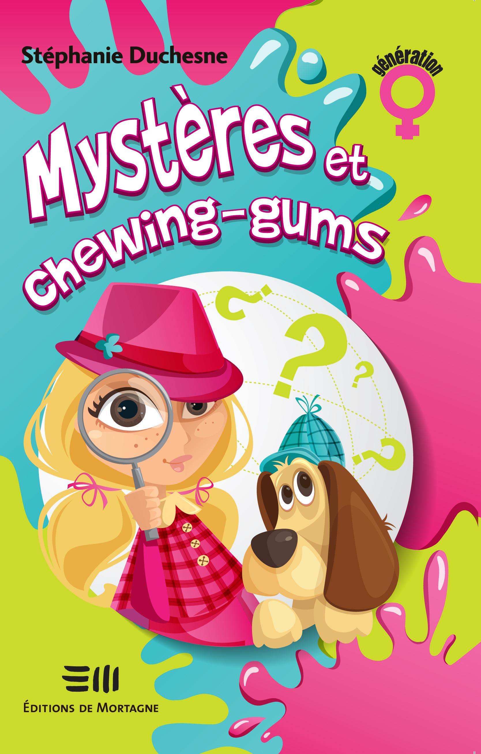 Mystères et chewing-gums