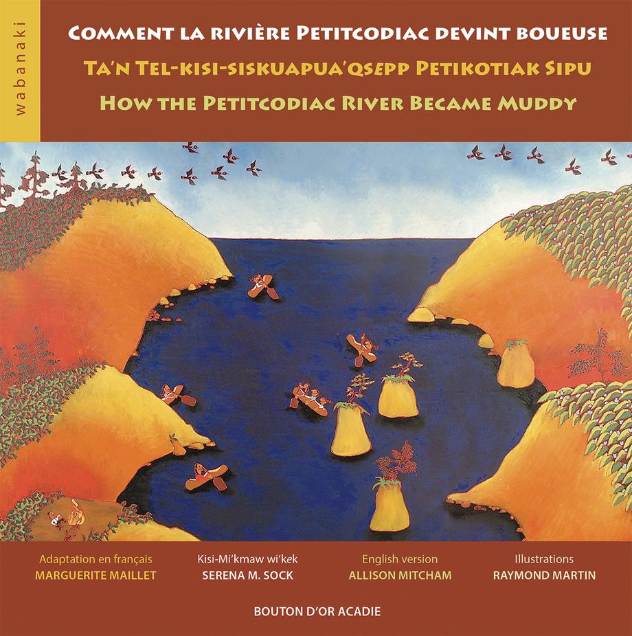 Comment la rivière Peticodiac devint boueuse