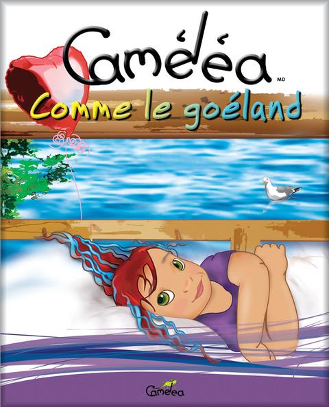 Caméléa, comme le goéland