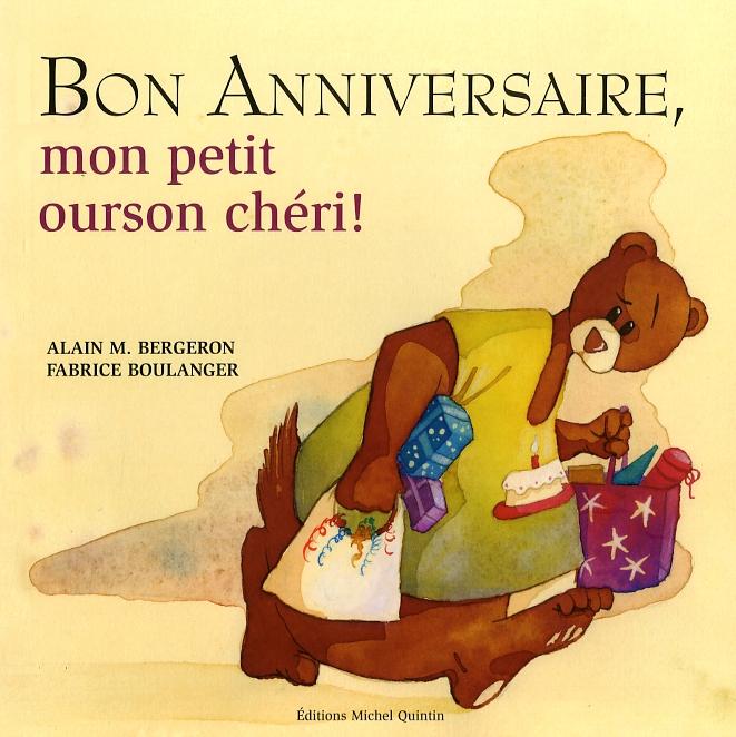 Bon anniversaire, mon petit ourson chéri!