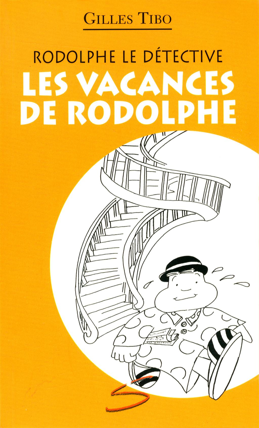 Les vacances de Rodolphe : un roman