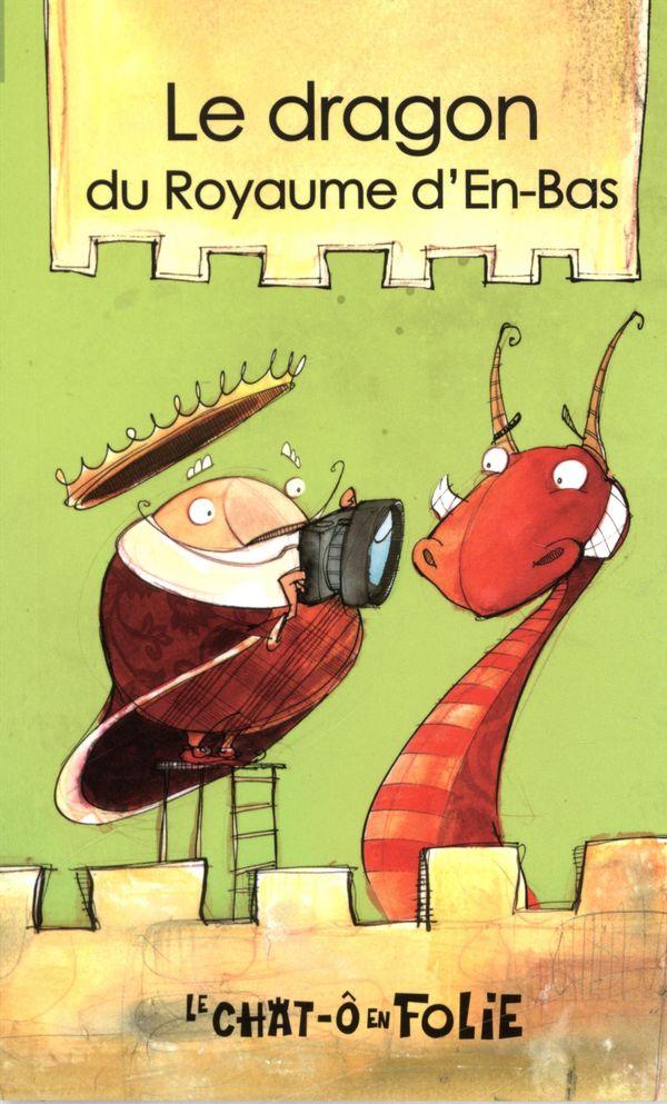 Le dragon du Royaume d'En-Bas : miniroman