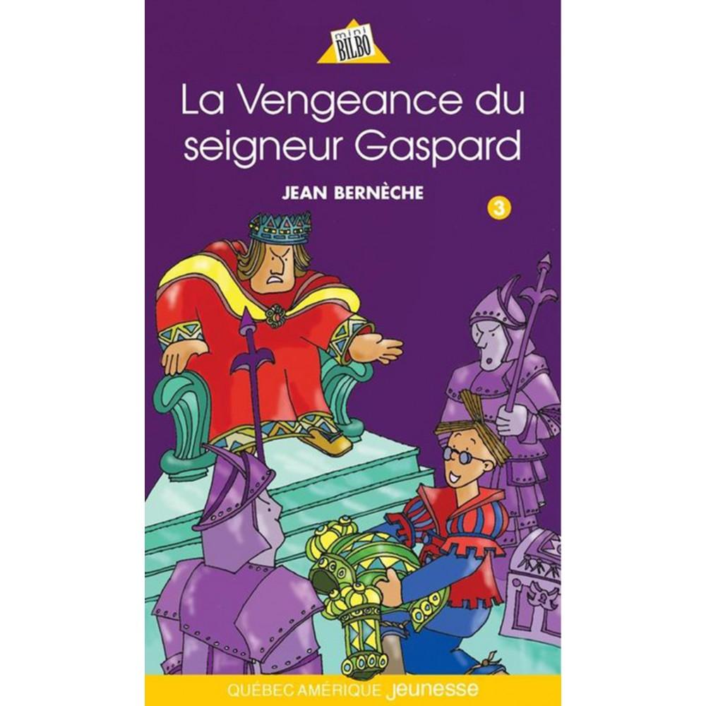 La vengeance du seigneur Gaspard