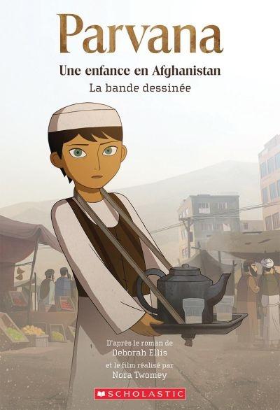 Parvana, une enfance en Afghanistan : la bande dessinée