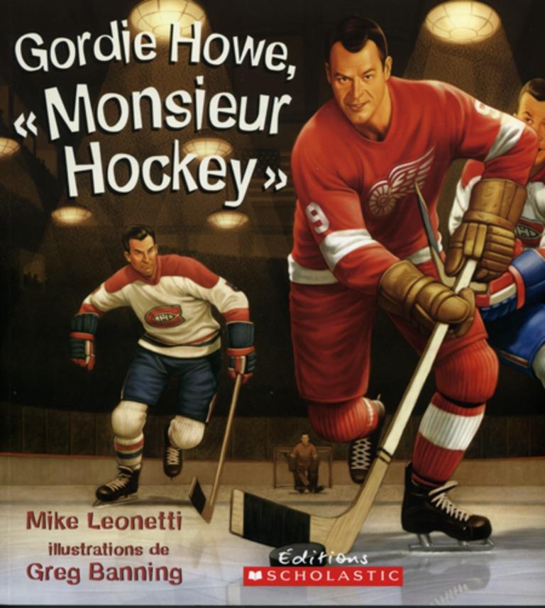 Gordie Howe, « Monsieur Hockey »