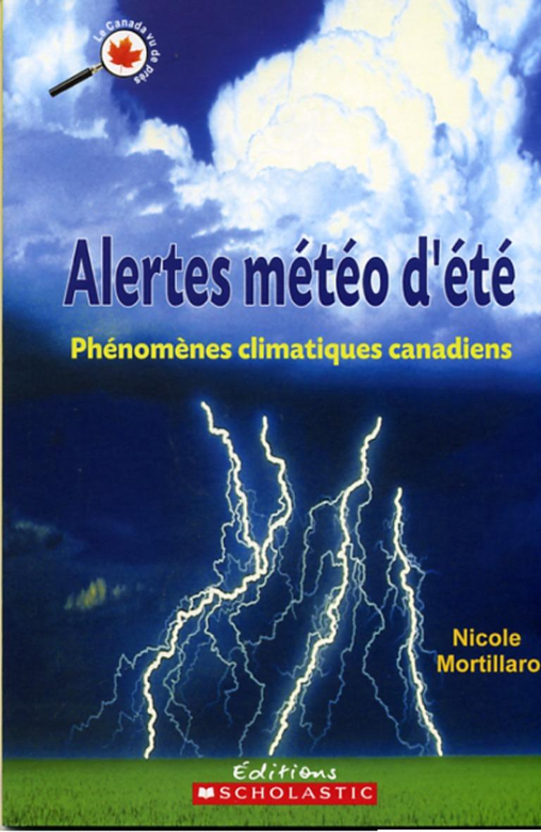 Alertes météo d'été : phénomènes climatiques canadiens
