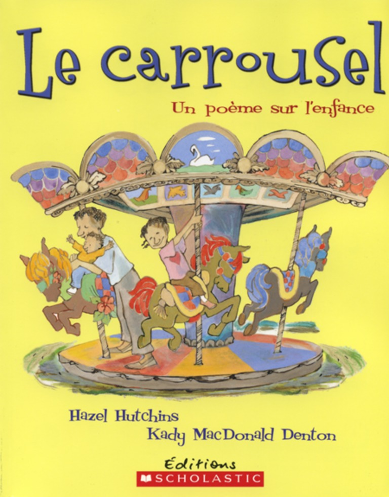 Le carrousel : un poème sur l'enfance