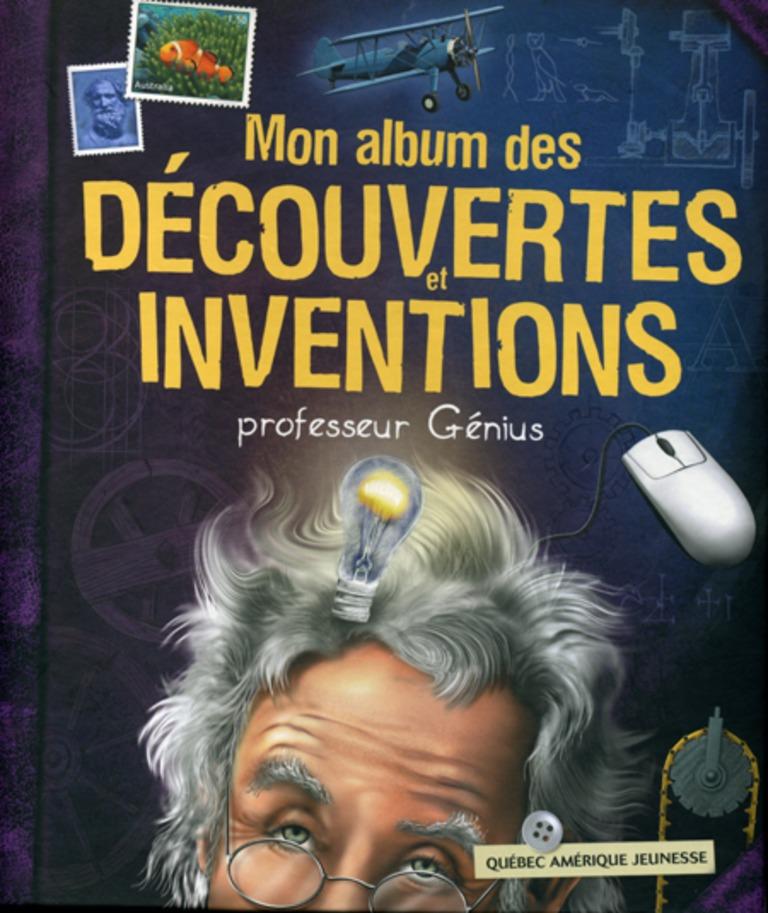 Mon album des découvertes et des inventions