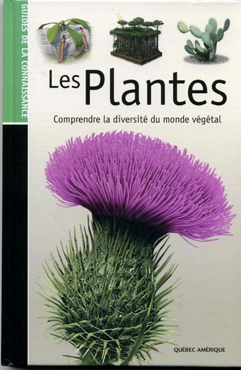 Les plantes : comprendre la diversité du monde végétal.