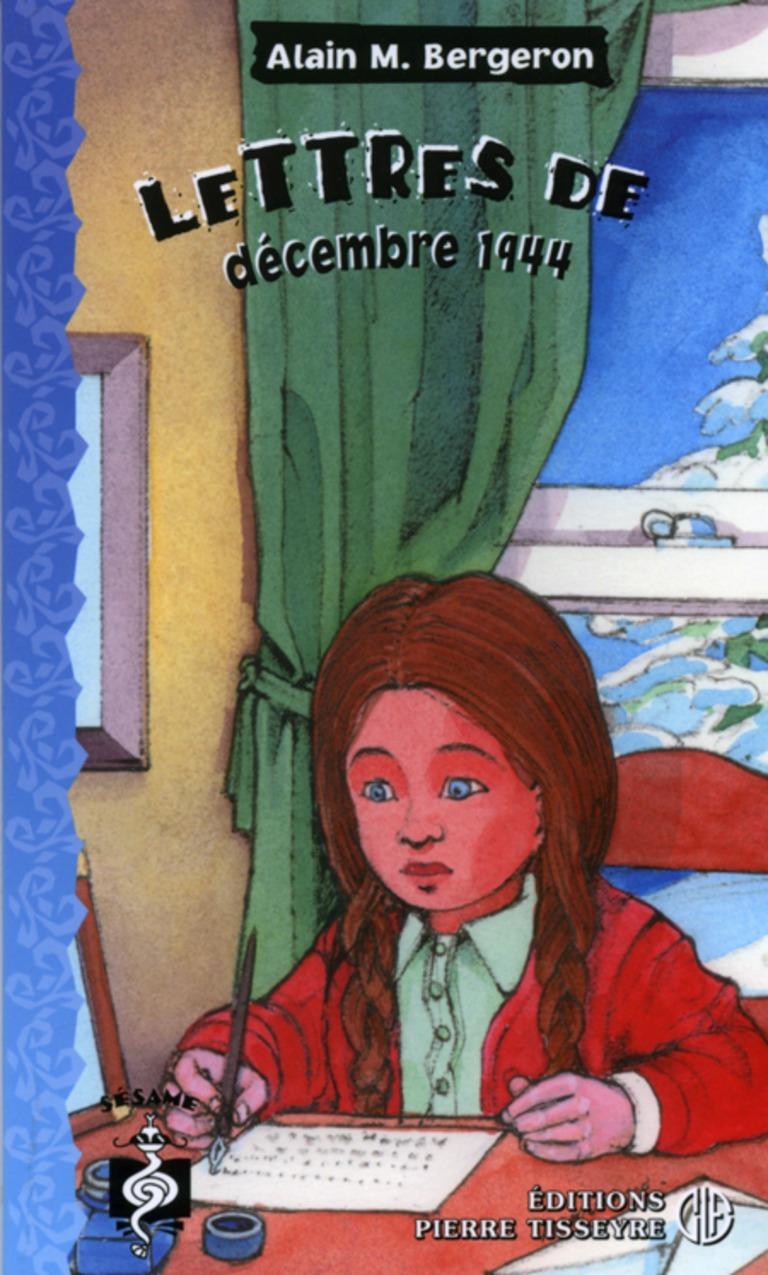 Lettres de décembre 1944 : roman