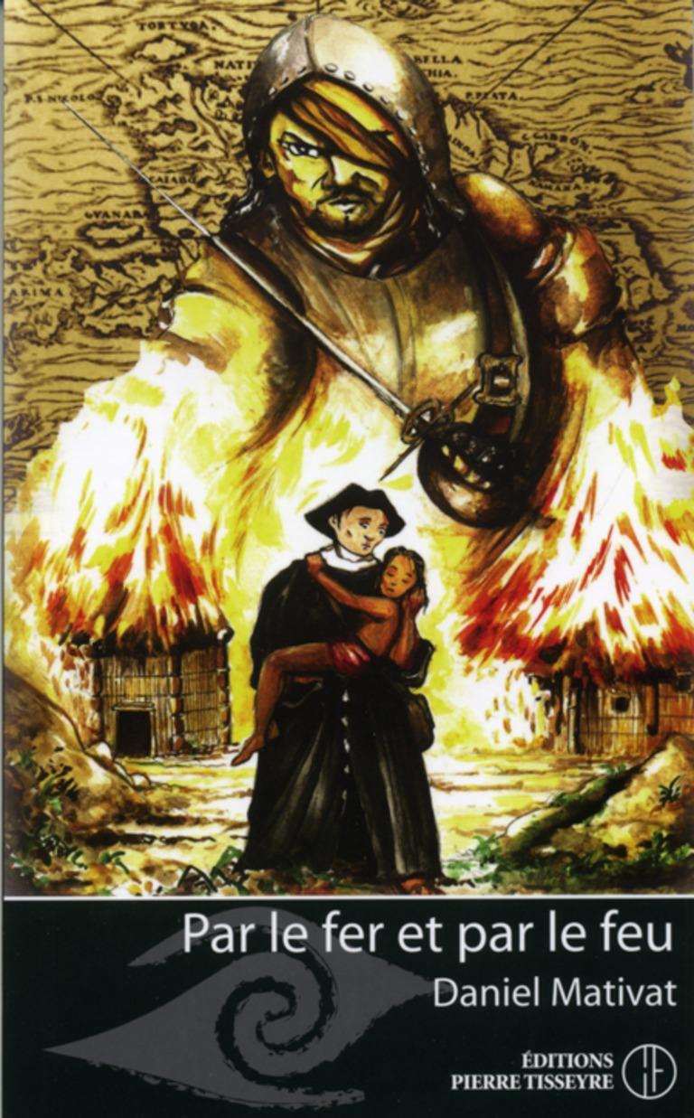 Par le fer et par le feu : roman