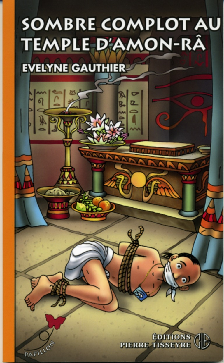 Sombre complot au temple d'Amon-Râ : roman