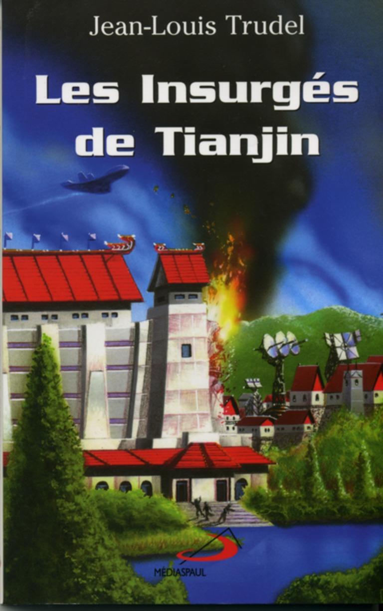 Les insurgés de Tianjin