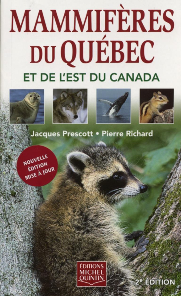 Mammifères du Québec et de l'est du Canada