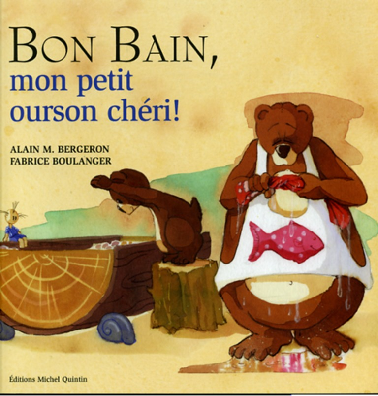 Bon bain, mon petit ourson chéri!