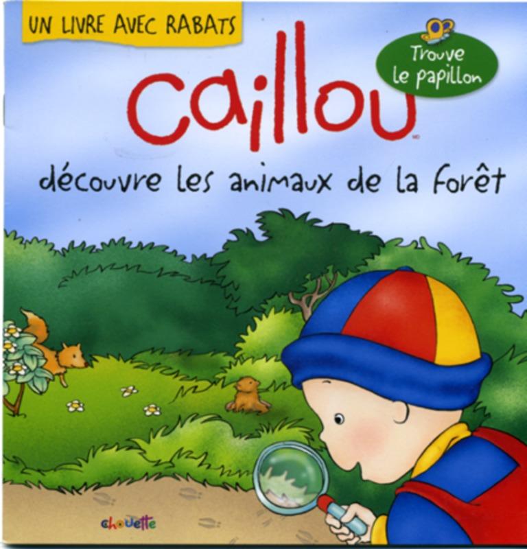 Caillou découvre les animaux de la forêt