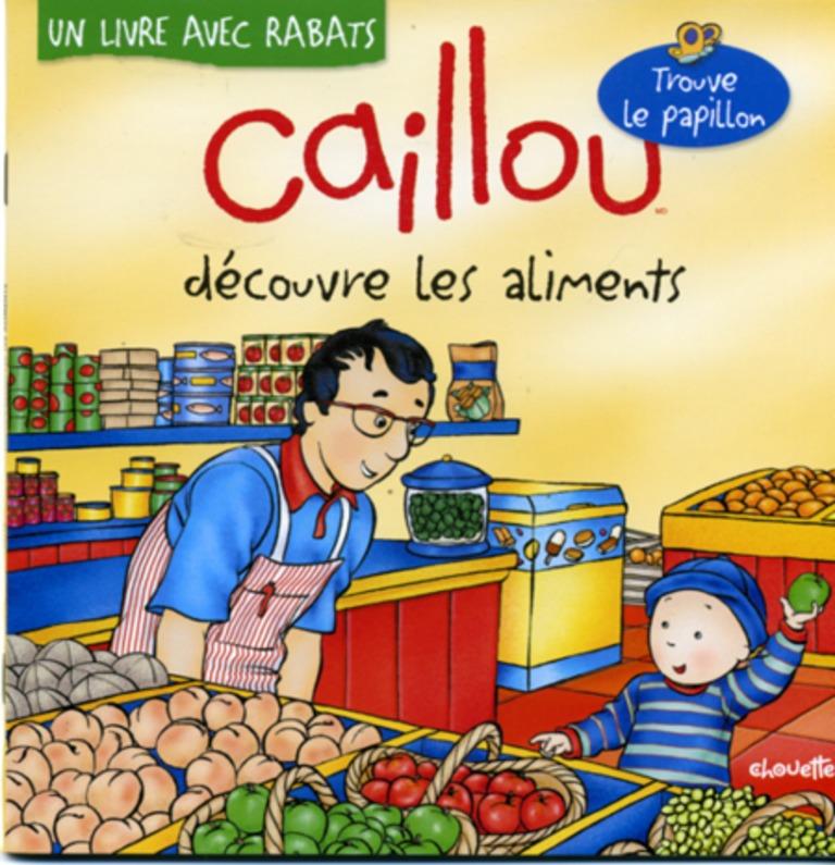 Caillou découvre les aliments