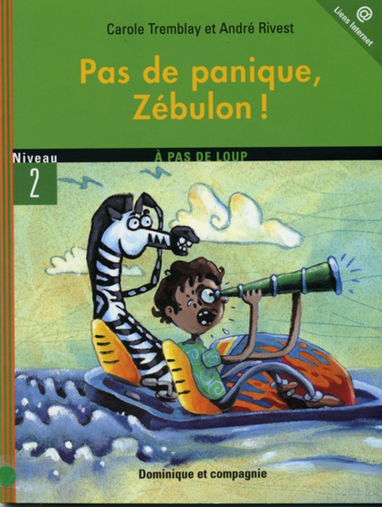 Pas de panique, Zébulon!