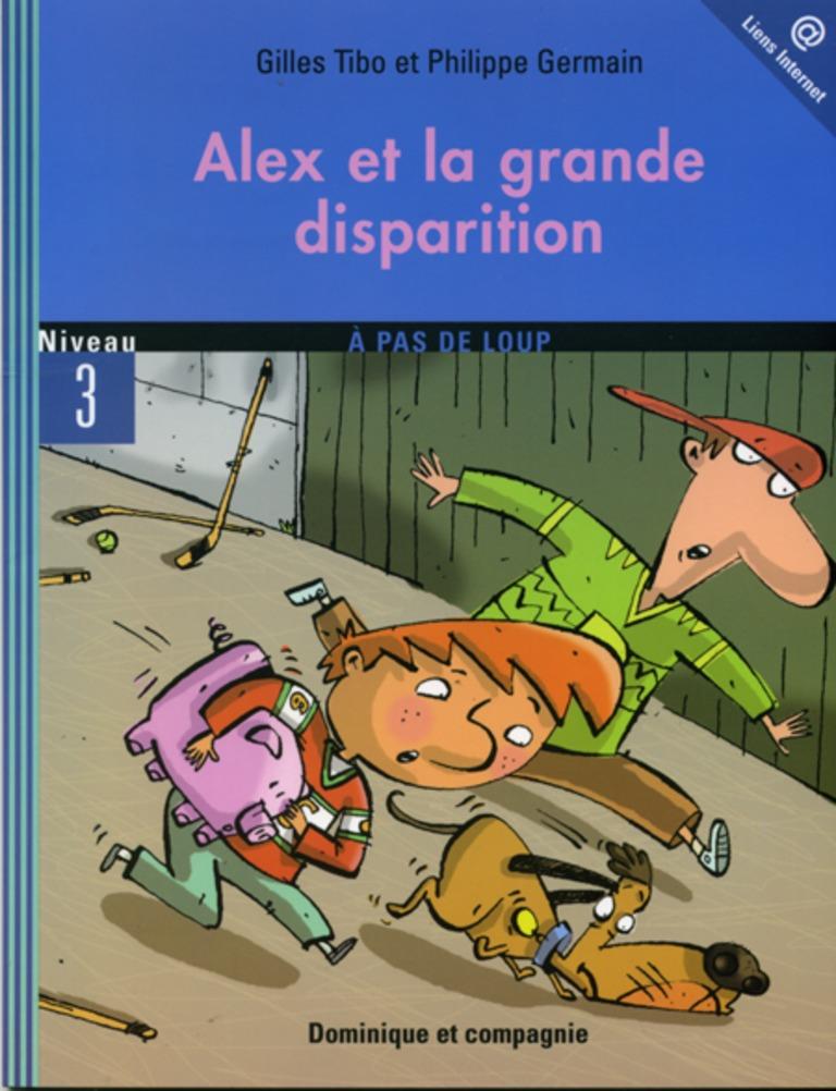 Alex et la grande disparition