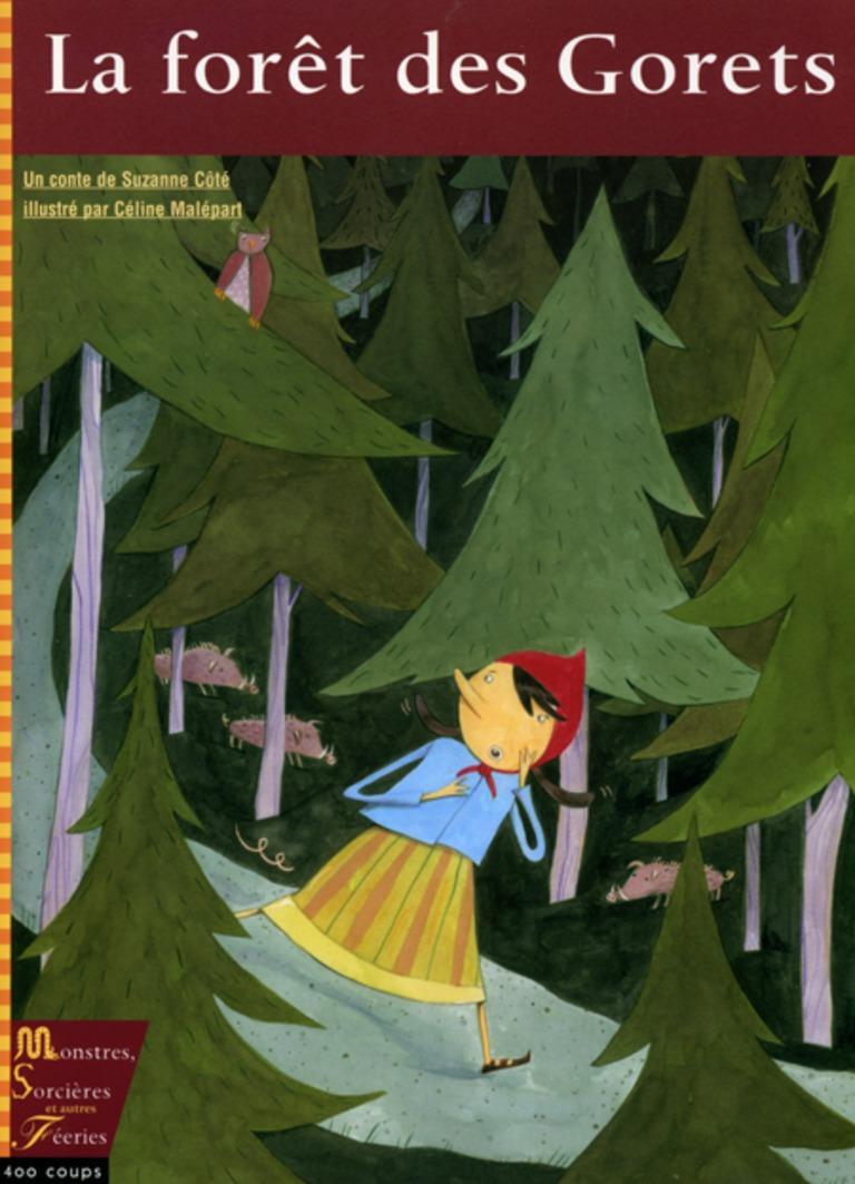 La forêt des Gorets : un conte