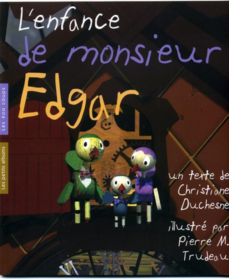 L'enfance de monsieur Edgar