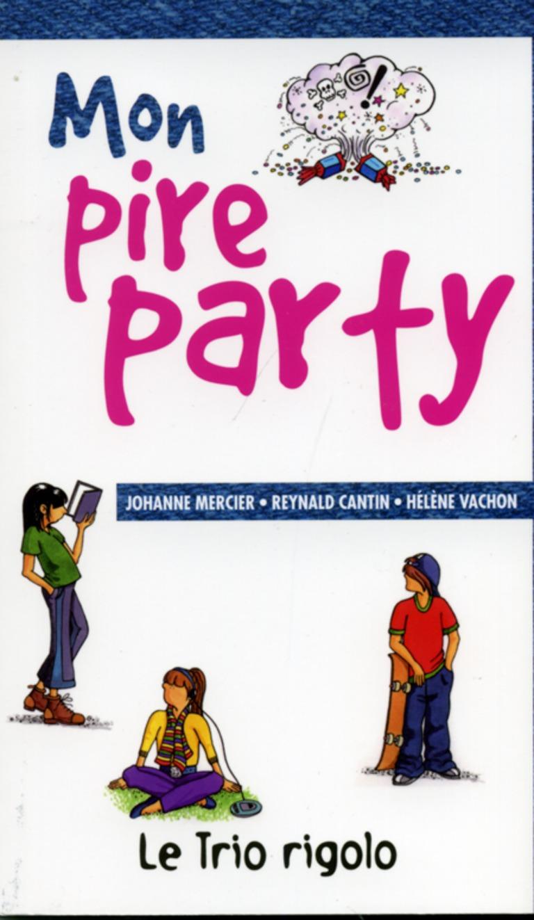 Mon pire party : [nouvelles]