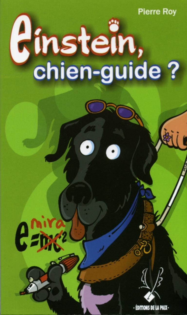 Einstein, chien-guide?