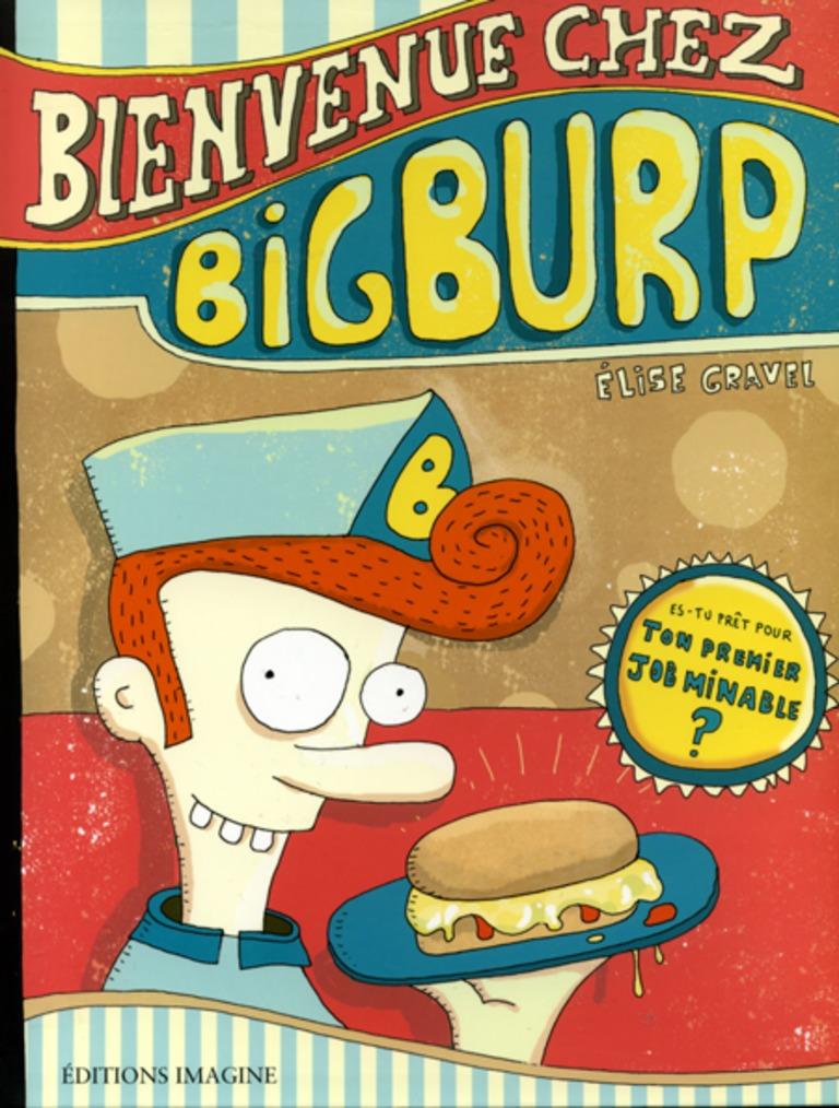 Bienvenue chez Bigburp